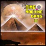 TimeMachineGangII