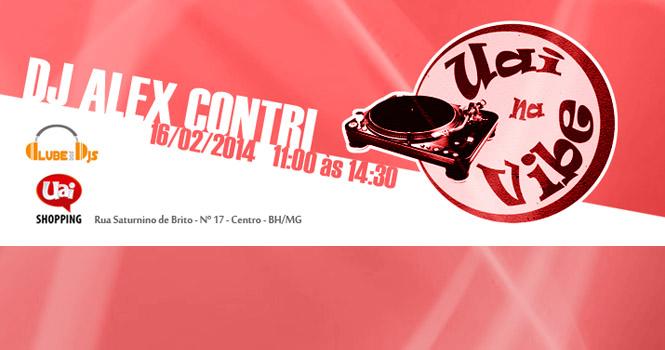 UAI na Vibe com DJ Alex Contri