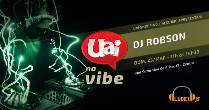 UAI na Vibe - DJ Robson